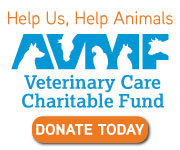 American Veterinary Medical Foundation's Veterinary Care Charitable Fund Donate Now